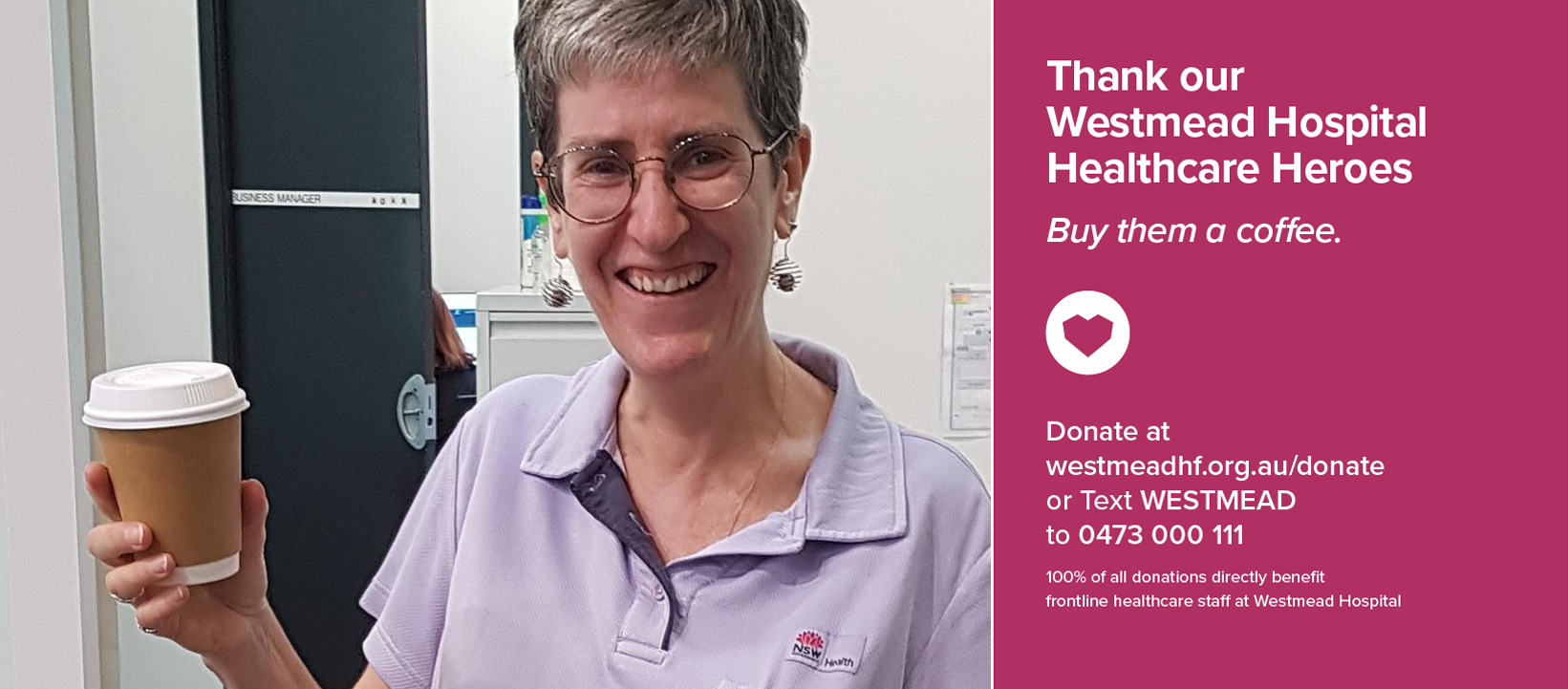 Thank our Westmead Healthcare Heroes <span>– Buy them a Coffee</span>